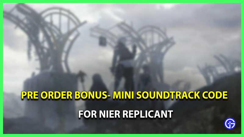 Nier Replicant mini soundtrack code