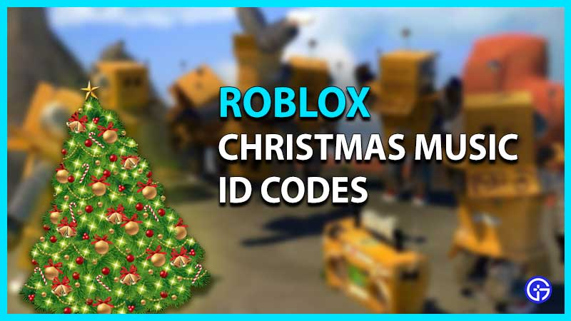 Roblox Christmas Music ID Codes
