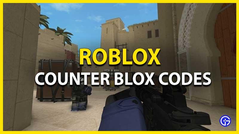 Roblox Counter Blox Codes