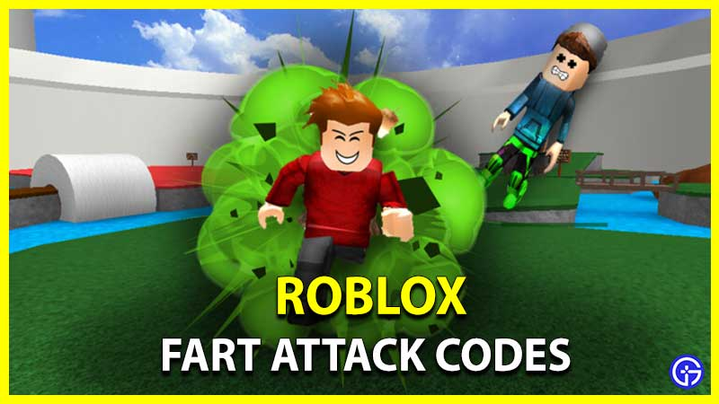 Roblox Fart Attack Codes