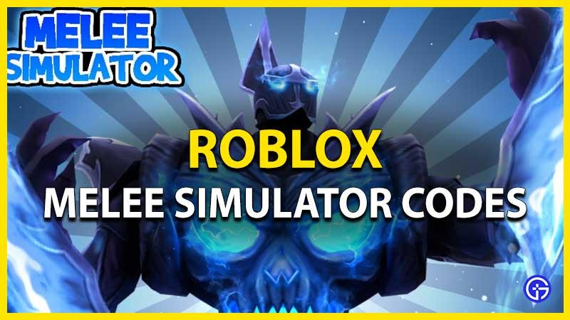 Roblox Melee Simulator Codes