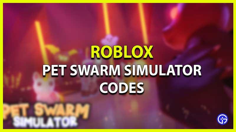 Roblox Pet Swarm Simulator Codes List
