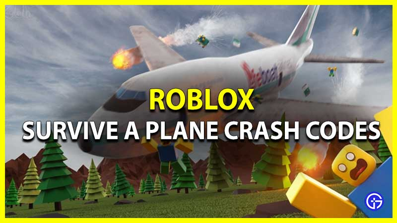 Roblox Survive a Plane Crash Codes