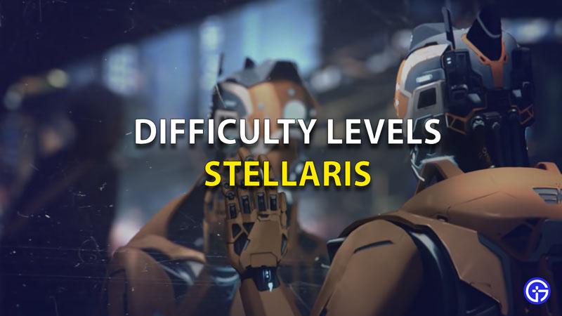 Stellaris Difficulty Levels