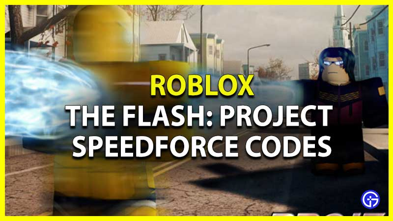The Flash: Project Speedforce Codes List