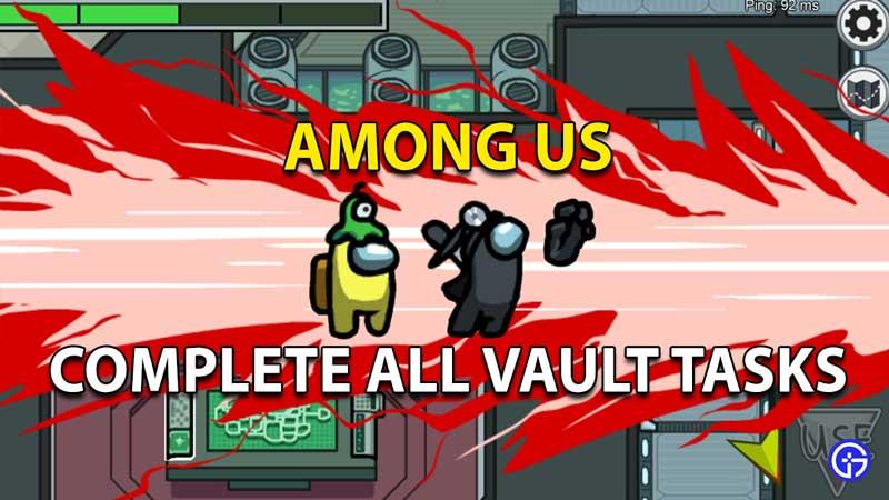 Among Us All Vault Tasks