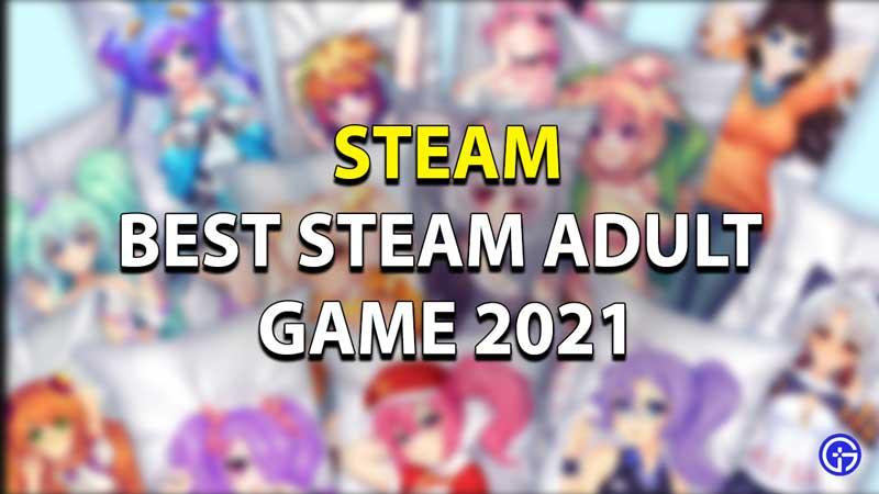 Best Adult Steam Games 2021