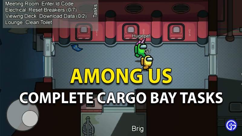 Complete Cargo Bay Tasks Among Us