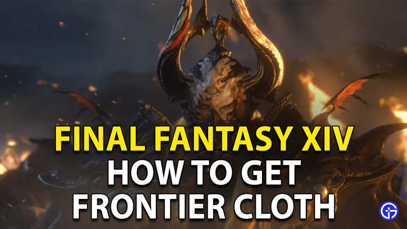 How to get Frontier Cloth in Final Fantasy XIV