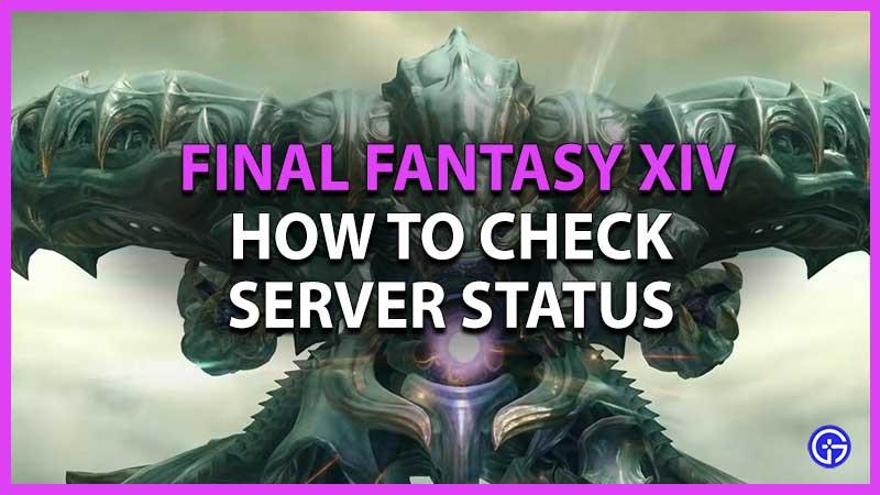 How to Check Final Fantasy XIV Server Status