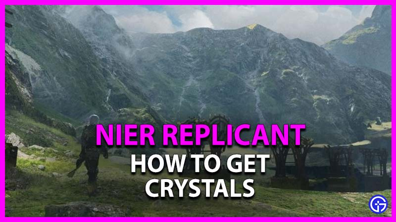 how to get crystals in nier replicant