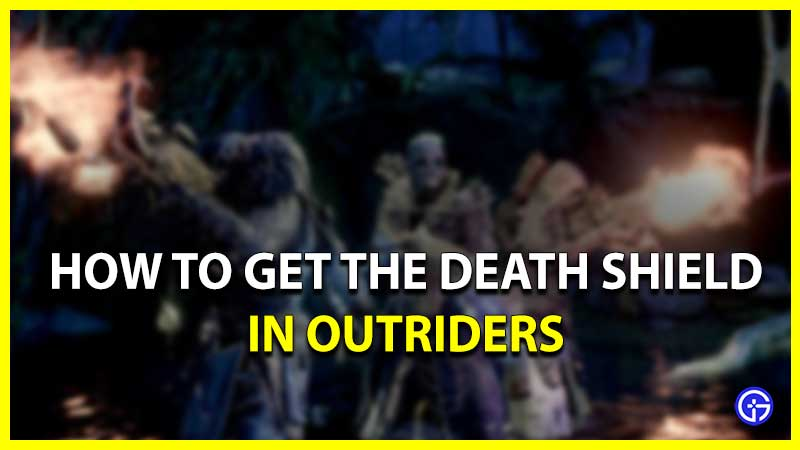 Outriders get Death Shield