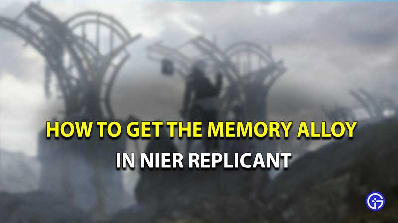 Nier Replicant Memory Alloy