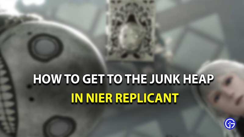 Nier Replicant Junk heap location