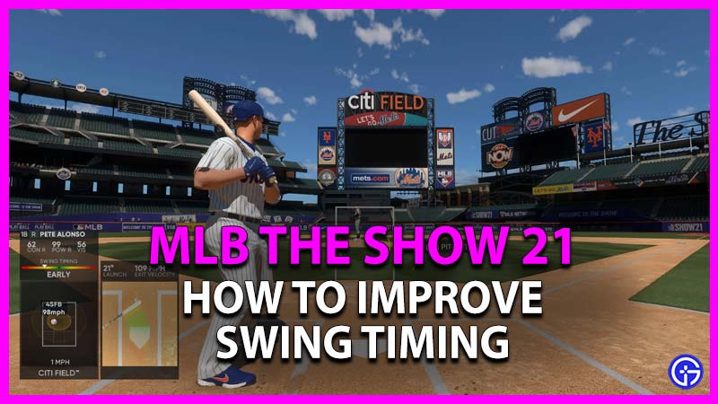 how to improve swing timing in mlb the show 21