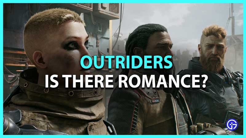 is there romance in Outriders