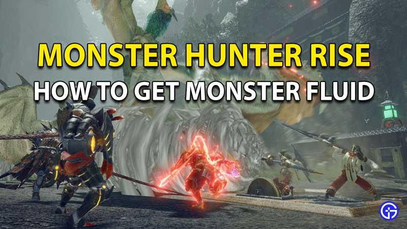 Monster Hunter Rise Monster Fluid
