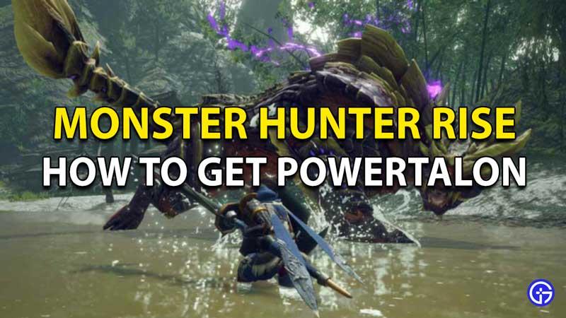 Monster Hunter Rise Powertalon