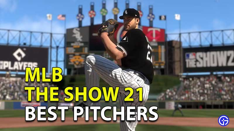 MLB The Show 21: Best Pitchers