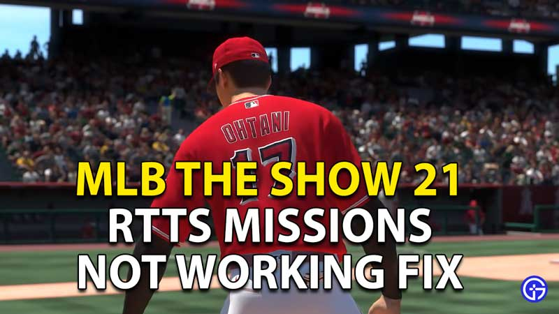 MLB The Show 21: Road To The Show (RTTS) Missions Not Working Fix