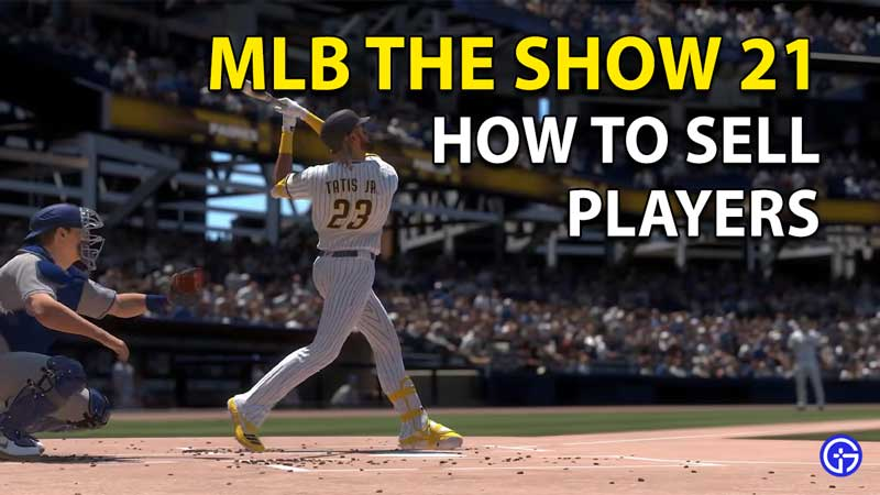 MLB The Show 21: Buy And Sell Player Cards