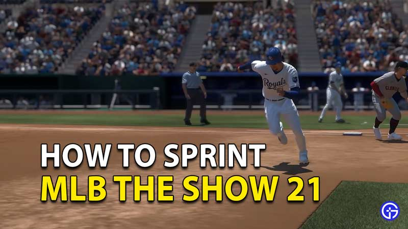 MLB The Show 21: How To Sprint Run