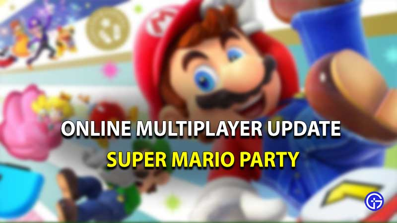 Super Mario Party Online Multiplayer Update
