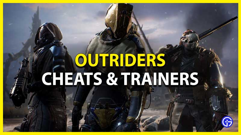 outriders cheats and cheat codes