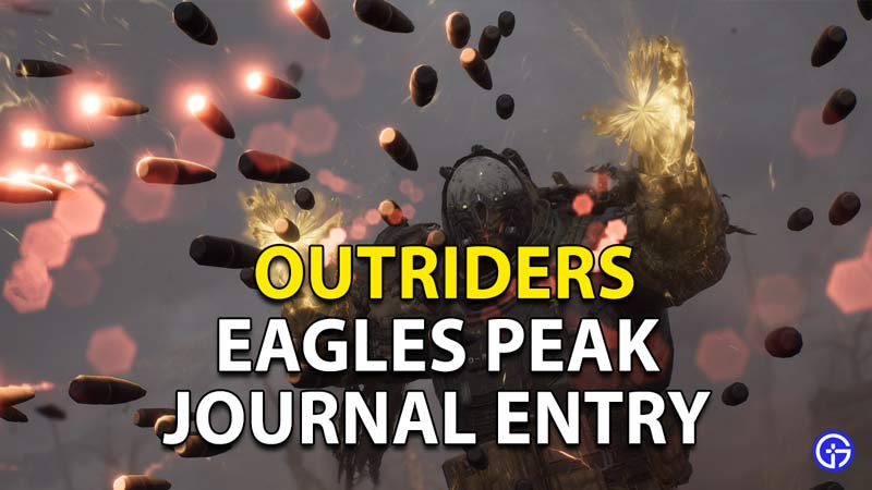 Outriders Eagle Peak Journal Entry