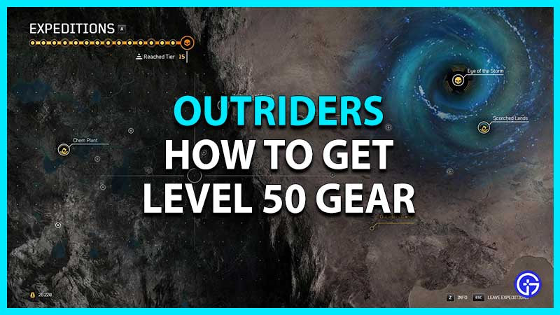 How to Get Level 50 Gear in Outriders