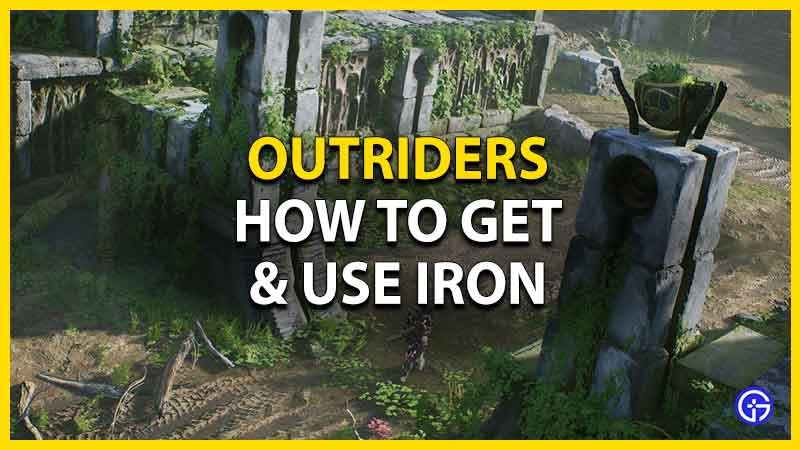 how to get and use iron Outriders