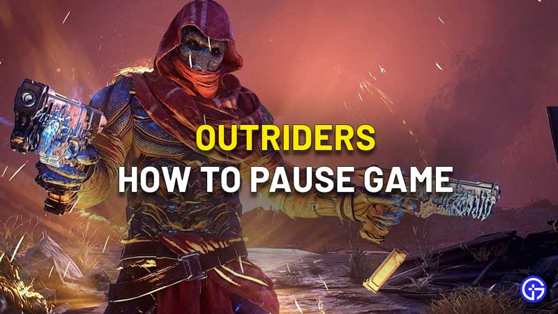 outriders how to pause game single player