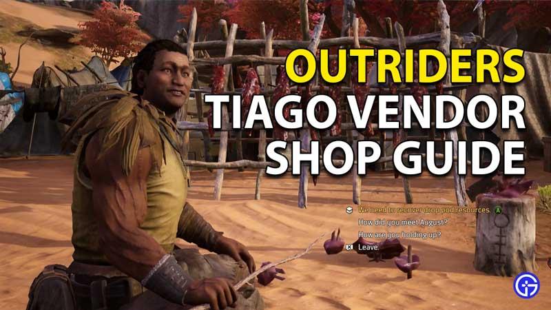 Outriders Tiago Vendor Shop Guide