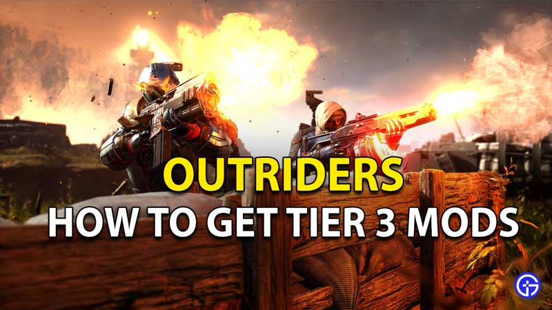 Outriders Tier 3 Mods