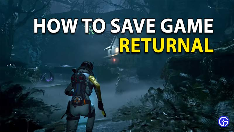 Returnal: How To Save Your Game Progress