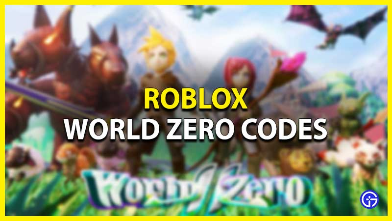Roblox World Zero Codes
