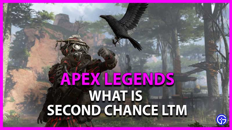 what is second chance limited time mode in apex legends war games