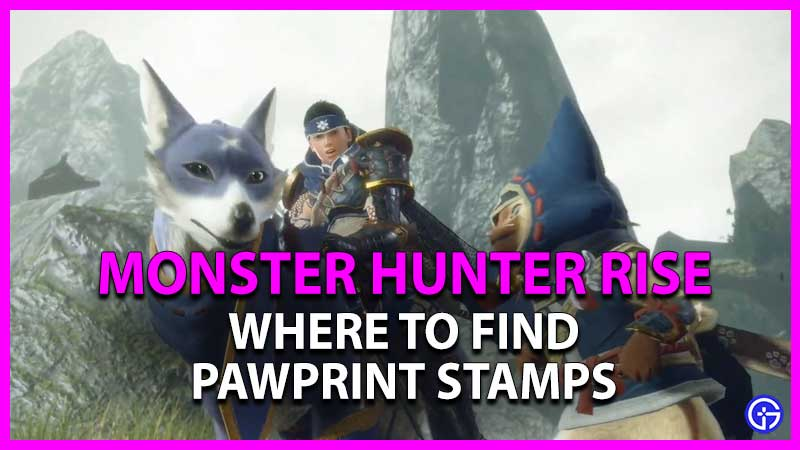 where to get pawprint stamps in monster hunter rise