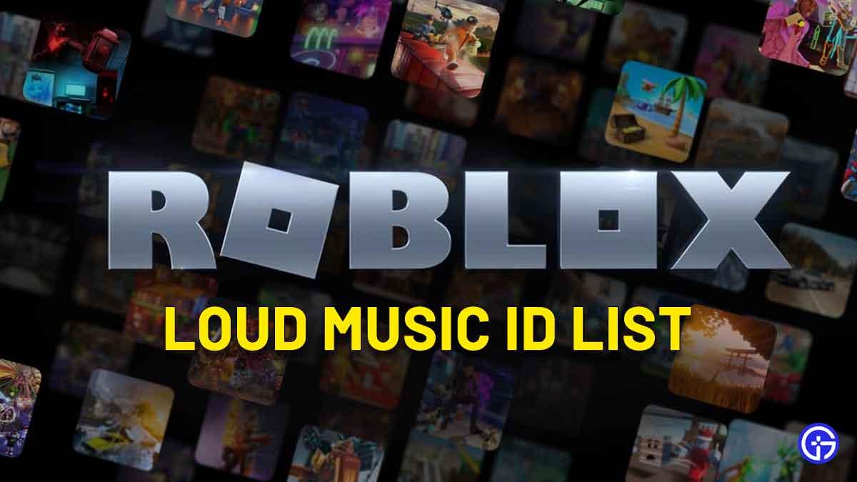best loud roblox music id codes list