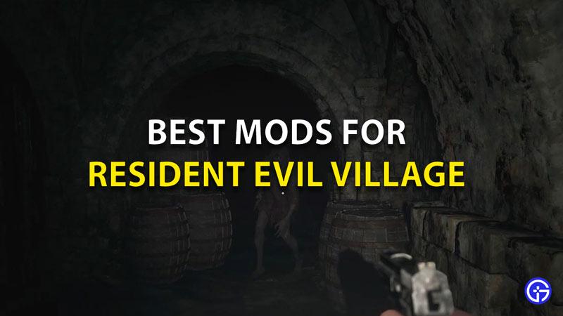 Best Mods For Resident Evil Village