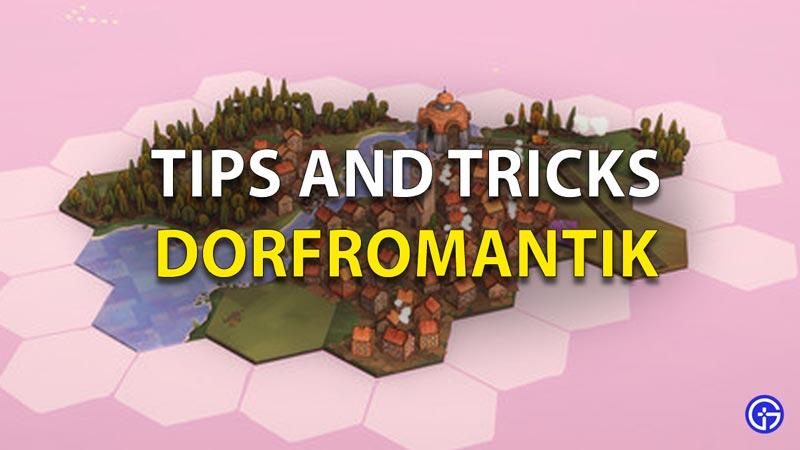 Dorfromantik tips and tricks