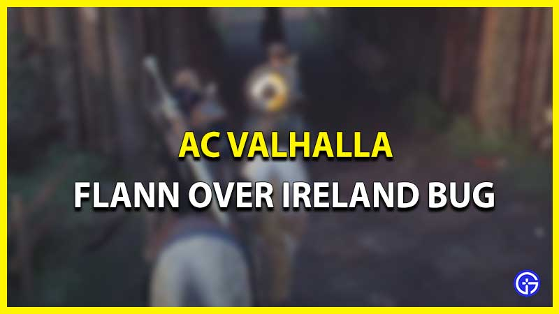 AC Valhalla Flann Over Ireland Bug