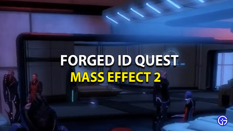 Forged ID Mass Effect 2
