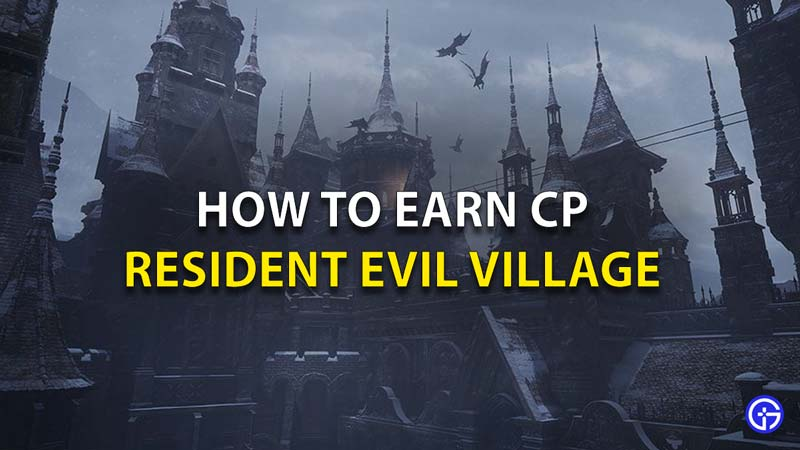Get CP In Resident Evil Village