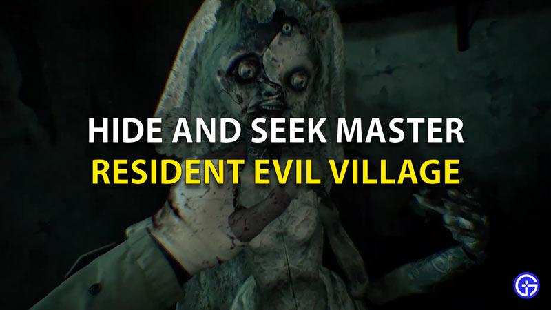 RE8 Hide And Seek Master