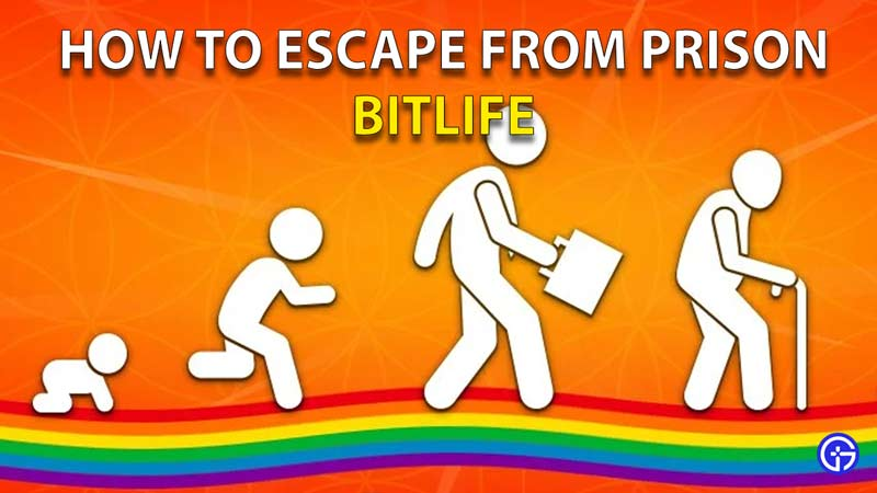 How To Escape From Prison Bitlife