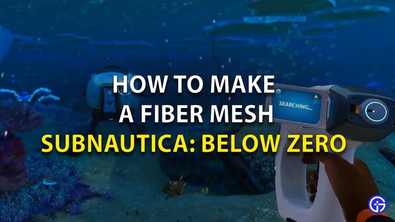 How To Make Fiber Mesh Subnautica