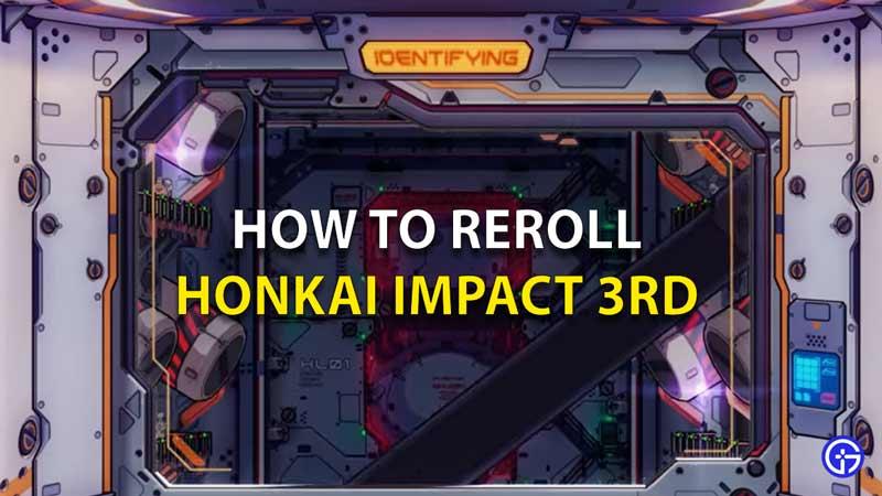 How To Reroll Honkai Impact 3rd
