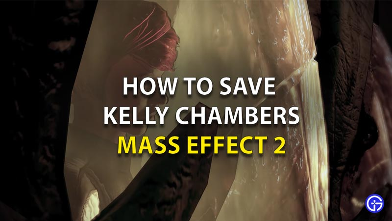 How To Save Kelly Chambers