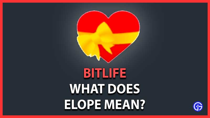 How to Elope with Someone in BitLife